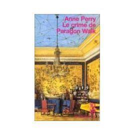 Le crime de Paragon Walk - Anne Perry