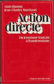 Action directe - Alain Hamon. Jean-Charles Marchand