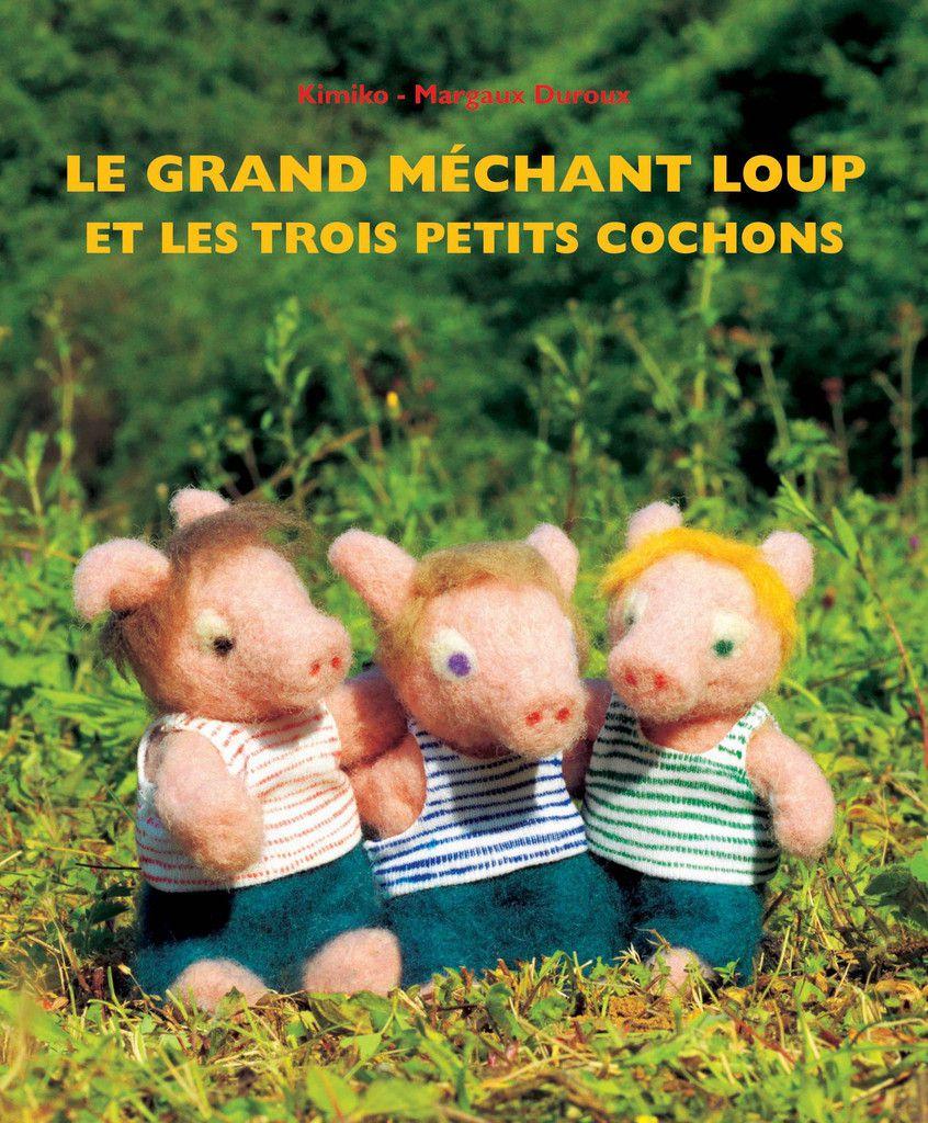 Le grand méchant loup et les trois petits cochons Kimiko, Margaux Duroux Editions Ecole Des Loisirs