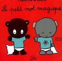 Recherche &quot&#x3B;Le petit mot magique&quot&#x3B; d'Edouard Manceau par Catherinex