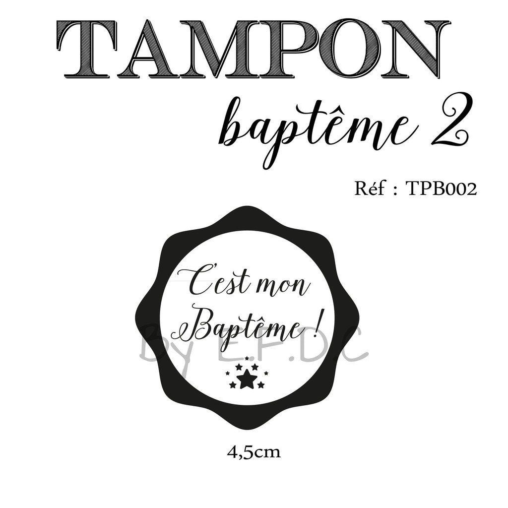 RÉF TPB002 : Tampon baptême sur mesure à personnaliser, texte c'est mon baptême, date du baptême, scrap digital, montage sur support bois, petites étoiles