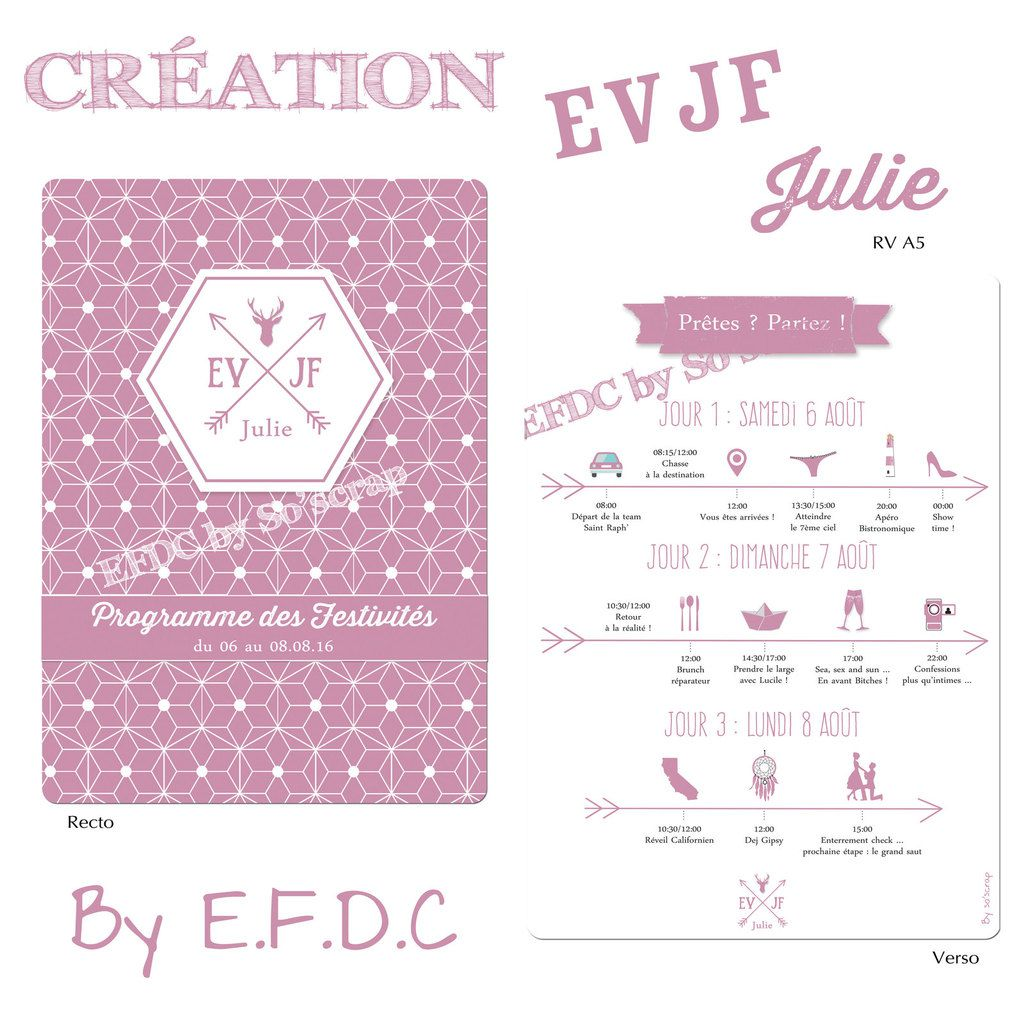 le blog d 39 efdc by so 39 scrap le programme evjf de julie enterrement vie de jeune fille. Black Bedroom Furniture Sets. Home Design Ideas