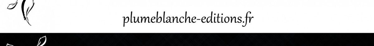 http://plumeblanche-editions.fr/