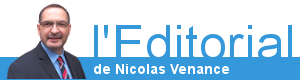 L'Editorial de Nicolas Venance