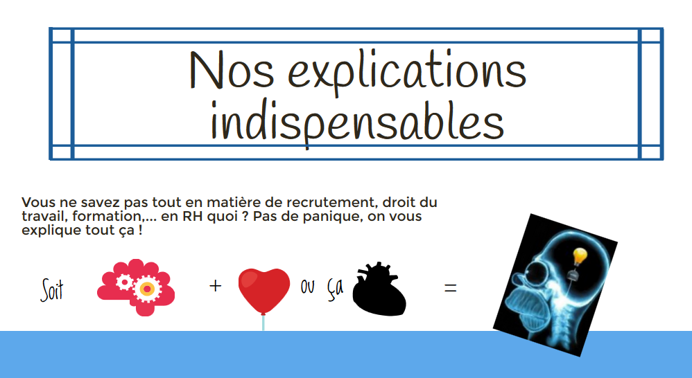 Nos explications indispensables