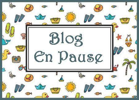 Blog en Pause.... A bientôt