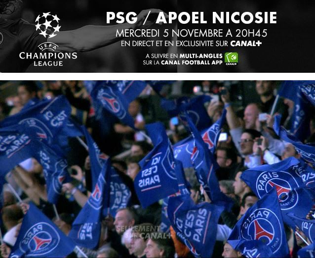 [Mer 05 Nov] Ligue des Champ : Paris SG / APOEL Nicosie (20h45) en direct sur CANAL+ !