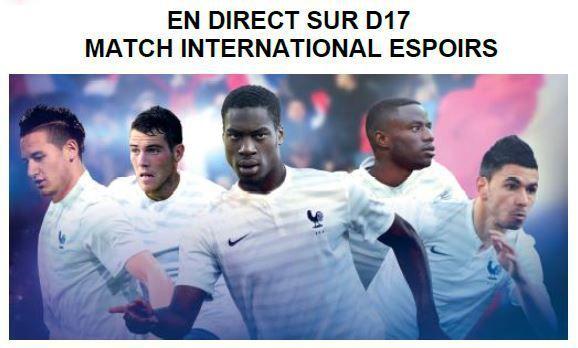 [Lun 17 Nov] Foot (Espoirs Match amical) France / Angleterre (à suivre en direct à 20h50) sur D17 !