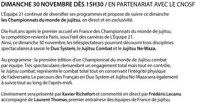 [Dim 30 Nov] A partir de 15h30, l'Equipe 21 vous propose de suivre les championnats du monde de Jujitsu !