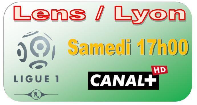 [Sam 17 Jan] Ligue 1 (J21) : Lens / Lyon (17h00) en direct sur CANAL+ !