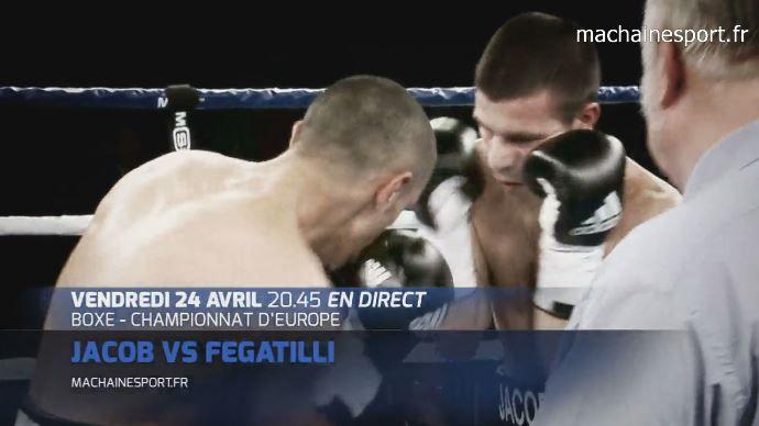 [Ven 24 Avr] Boxe (Championnat d'Europe Super Plumes) Romain Jacob / Ermano Fegatilli, à suivre en direct à 21h00 sur Ma Chaîne Sport !