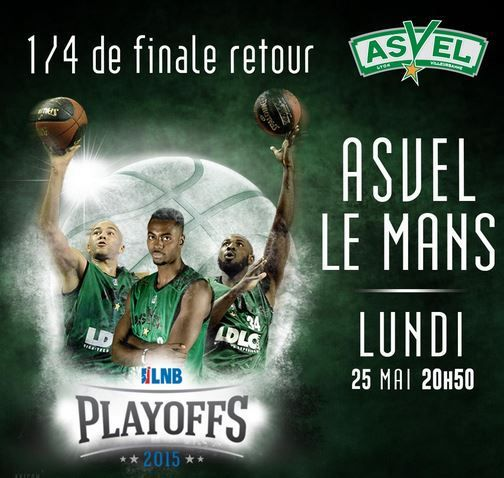 lun 25 mai basket 1 4 finale retour villeurbanne le mans suivre en direct 20h50 sur. Black Bedroom Furniture Sets. Home Design Ideas