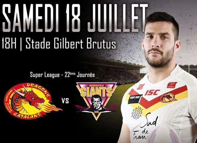 [Sam 18 Juil] Rugby XIII (Superleague, 22ème Journée) Dragons Catalans / Huddersfield Giants, à suivre en direct à 18h00 sur BeIN SPORTS 3 !