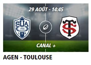 [Sam 29 Août] Top 14 (J2) : Agen / Toulouse (14h45) en direct sur CANAL+ !