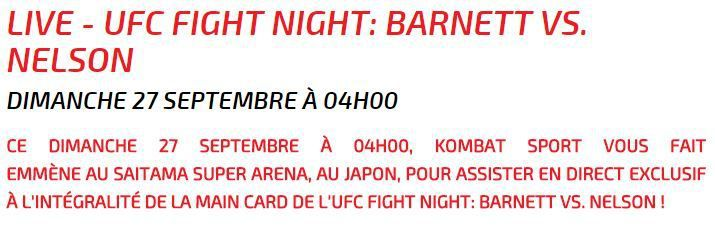 [Nuit du Sam 26 au Dim 27] Main Card de l'UFC Fight Night : Barnett vs. Nelson, à suivre en direct à 04h00 sur Kombat Sport !