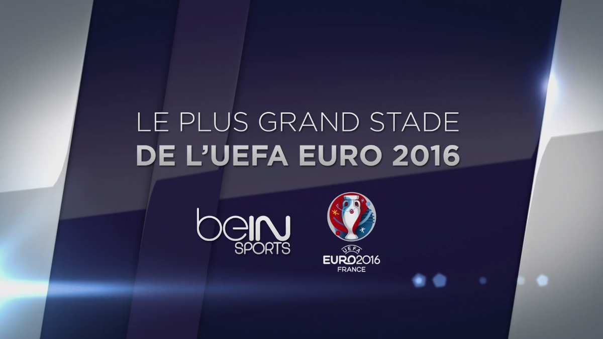 [Euro 2016 Foot] Le dispositif TV complet de BEIN SPORTS !