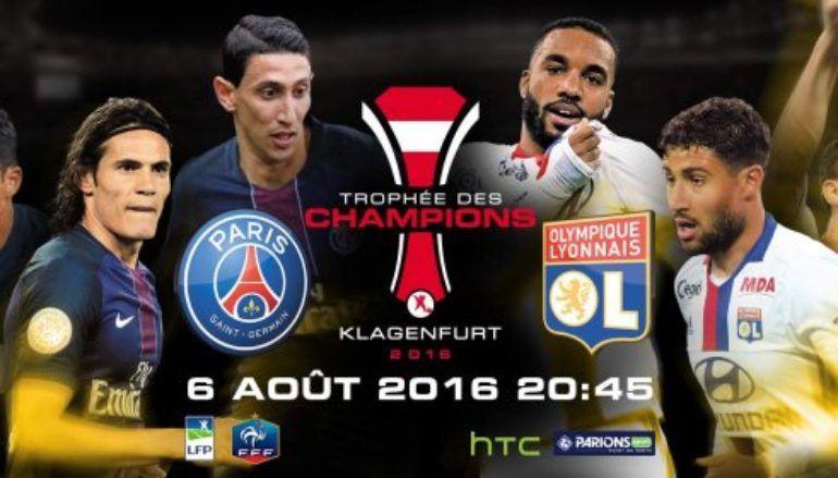 [Sam 06 Août] Trophée des Champ : PSG / Lyon (20h45) en direct sur BEIN1 !