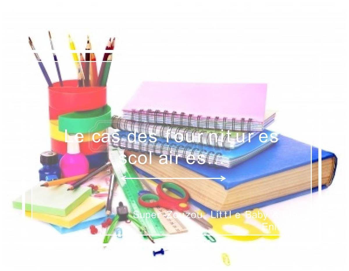 La liste des fournitures scolaires de CP et Petite Section… Quand il n'y a rien à acheter…