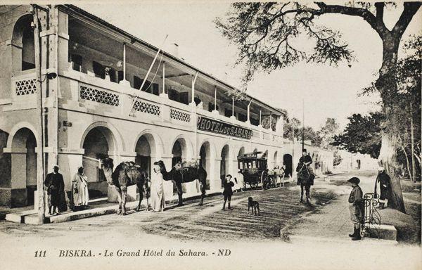 Biskra - Le Grand Hôtel