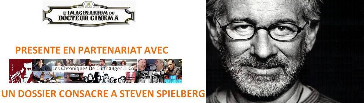 Dossier Steven Spielberg (Critique 2 films)