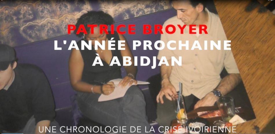 #HappyBirthday / Patrice Broyer, L'année prochaine à Abidjan