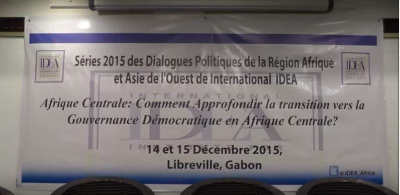 #Libreville / Acheikh IBN-OUMAR sur les déficits de la gouvernance démocratique en Afrique centrale (14-15 décembre 2015)
