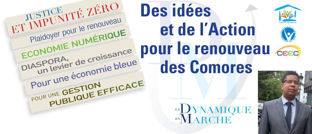 Reconstruire les Comores avec des réformes durables et courageuses, une étape incontournable pour faire gagner la Nation comorienne