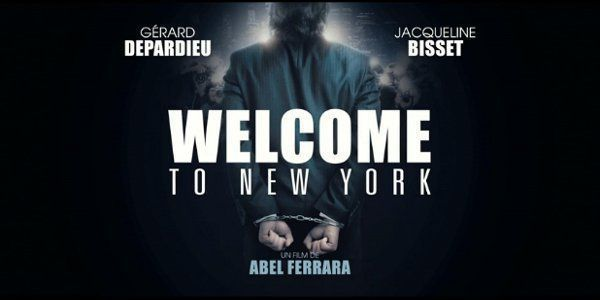 Critique du film WELCOME TO NEW YORK