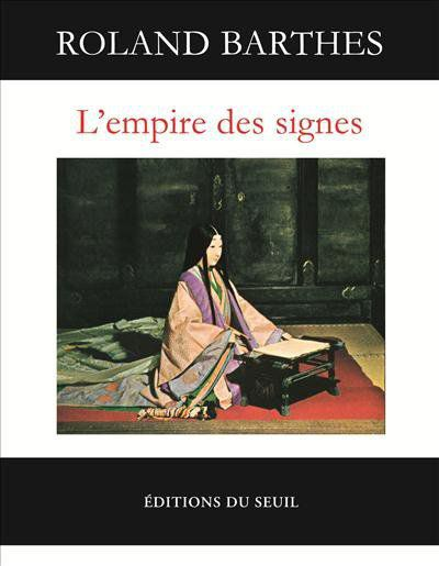 L'empire des signes - Roland Barthes