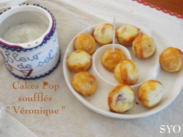 Les Cakes Pop Soufflés &quot&#x3B; Véronique &quot&#x3B; , du Petit Bistro
