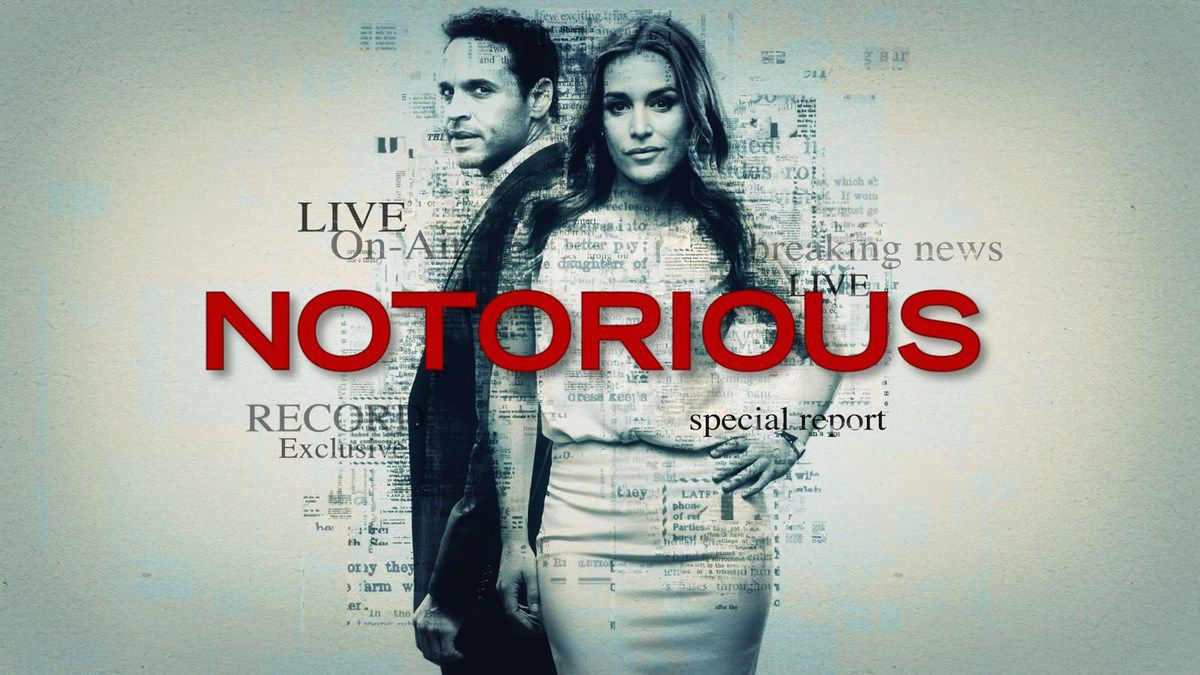 """Notorious"" - ABC - Jeudi 22 Septembre"