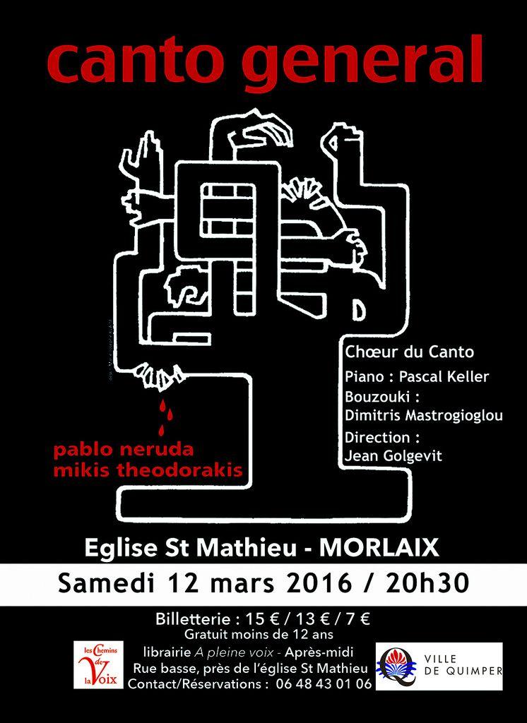 Le Chœur du Canto donne le CANTO GENERAL à Morlaix, le 12 mars 2016