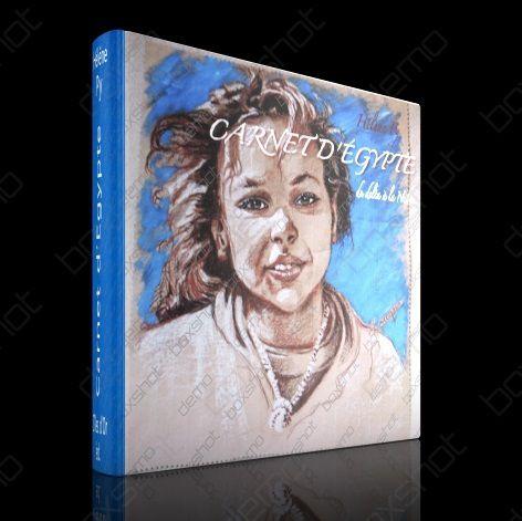 CARNET D'EGYPTE Du Delta à la Nubie 200 pages 26x26 cm Prochainement édité sur ? Nil Editions j'aimerais trop !!!
