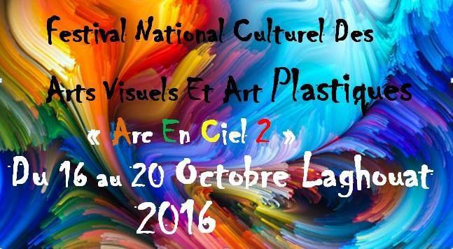 Le Festival culturel des arts visuels et des arts plastiques.&quot&#x3B;Arc en ciel&quot&#x3B; débute aujourd'hui!