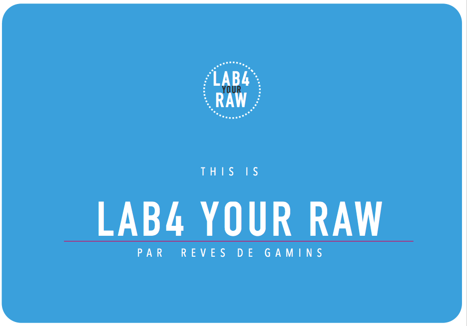 Lancement de LAB FOR YOUR RAW.