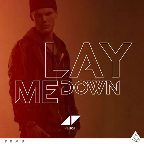 AVICII « Lay me Down »