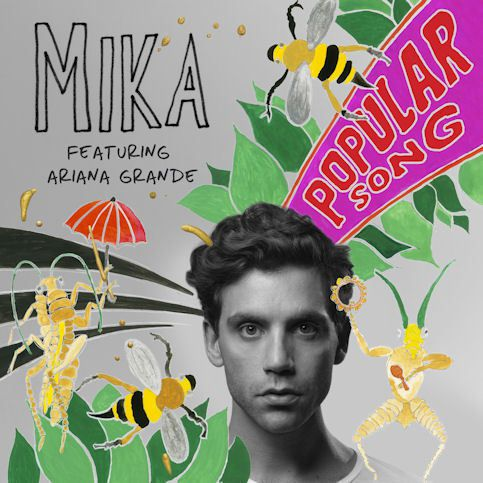 MIKA &amp&#x3B; ARIANA GRANDE « Popular Song »