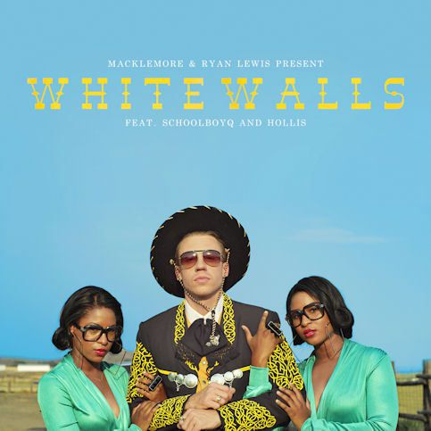 MACKLEMORE RYAN LEWIS « White Walls »
