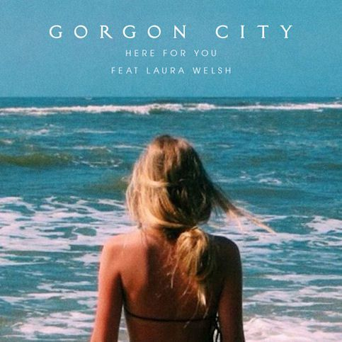 GORGON CITY « Here For You ft. Laura Welsh »