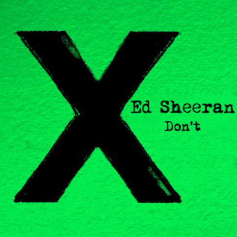 ED SHEERAN « Don't »
