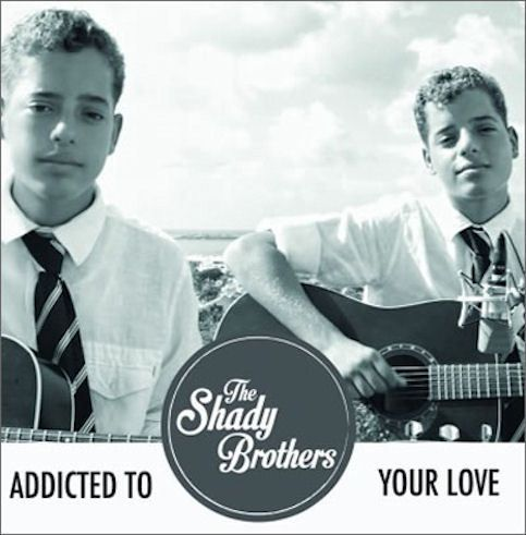 The Shady Brothers « Addicted to Your Love »