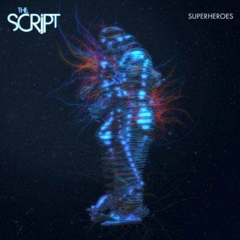 THE SCRIPT « Superheroes »