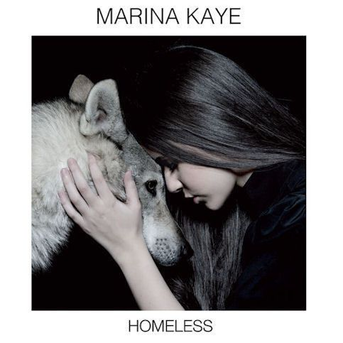 MARINA KAYE « Homeless »