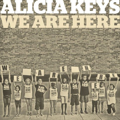 ALICIA KEYS « We Are Here »