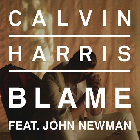 CALVIN HARRIS Ft. JOHN NEWMAN « Blame »