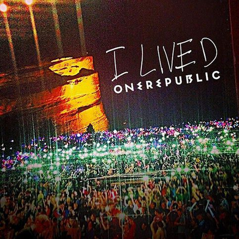 ONEREPUBLIC « I Lived »