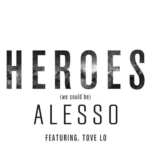 ALESSO ft. TOVE LO – « Heroes (we Could Be) »