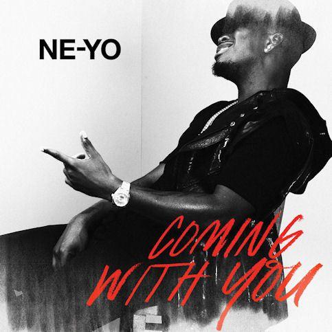NE-YO « Coming with you »
