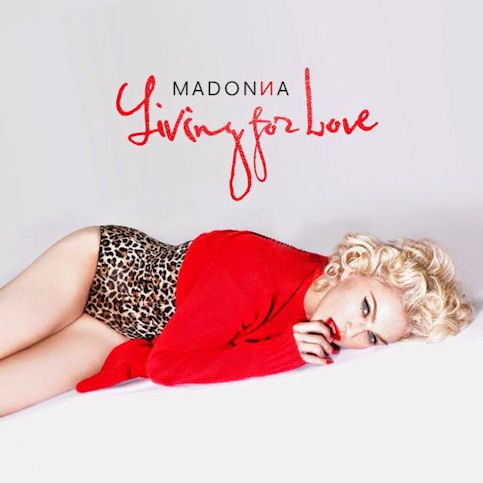 MADONNA : « Living For Love »