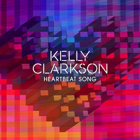 KELLY CLARKSON « Heartbeat Song »